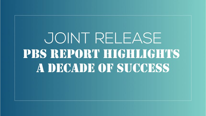JOINT RELEASE PBS Report Highlights a Decade of Success-07
