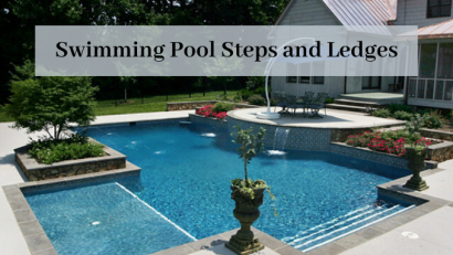 Swimming Pool Steps and Ledges