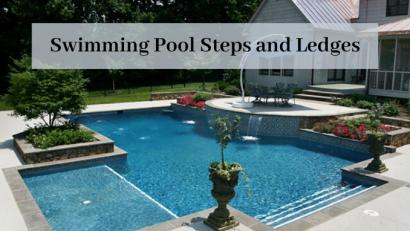 Swimming Pool Steps and Ledges