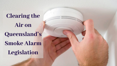 Clearing the Air on Queensland's Smoke Alarm Legislation